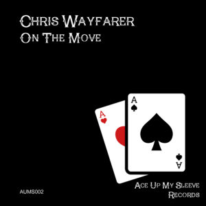 Chris Wayfarer - On The Move