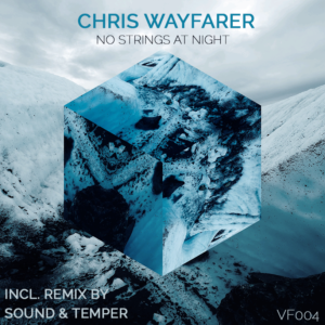 Chris Wayfarer - No Strings At Night